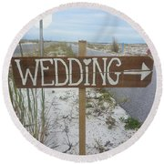 Here's The Wedding Round Beach Towel