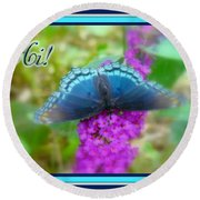 Hi Hello Greeting Card - Red Spotted Purple Butterfly Round Beach Towel