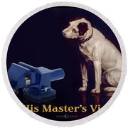 His Master's Vise Round Beach Towel