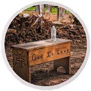 Holt Cemetery - God Is Love Bench Round Beach Towel