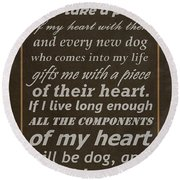 Homage To The Dogs In Our Lives Round Beach Towel