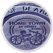 Home Of Henry Ford Round Beach Towel