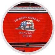 Honoring Americas Bravest Sept 11 Round Beach Towel