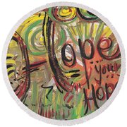 Hope Your Hope Round Beach Towel