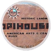 Hopihouse Sign Round Beach Towel