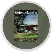 House & Garden Cover Of The Kurt Appert House Round Beach Towel