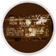 Olympic Hoh River Trail Sign Round Beach Towel