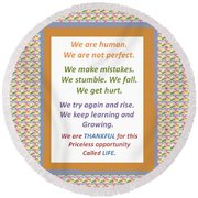 Humans Mistakes Stumble Grow Life Priceless Opportunity Background Designs  And Color Tones N Color  Round Beach Towel