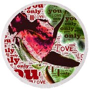 I Love You Only Abstract Round Beach Towel