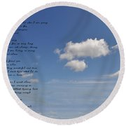 I Want To Believe Round Beach Towel by Bill Cannon