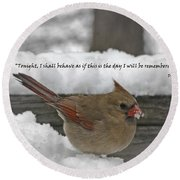 I Will Be Remembered Round Beach Towel
