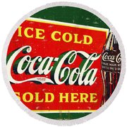 Ice Cold Coca-cola Sold Here Round Beach Towel