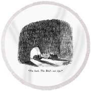 I'm Back.  The Brie's Not Ripe Round Beach Towel by Robert Weber