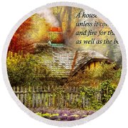 Inspirational - Home Is Where It's Warm Inside - Ben Franklin Round Beach Towel by Mike Savad