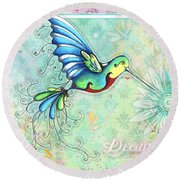 Inspirational Hummingbird Floral Flower Art Painting Dream Quote By Megan Duncanson Round Beach Towel