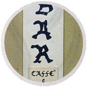Italian Bar Sign Dsc02638 Round Beach Towel