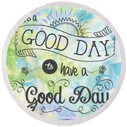 It's A Colorful Good Day By Jan Marvin Round Beach Towel