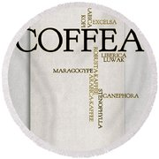 It's Coffee Time Round Beach Towel