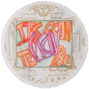 Its Going To Be Okay Round Beach Towel