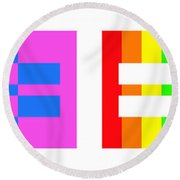 It's Time - Equal Rights For All By Sharon Cummings Round Beach Towel by Sharon Cummings