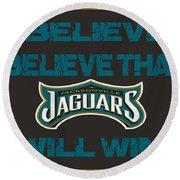 Jacksonville Jaguars I Believe Round Beach Towel