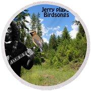 Jerry Plays Birdsongs Round Beach Towel