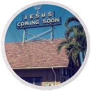 Jesus Coming Soon Church Maui Hawai Round Beach Towel
