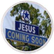 Jesus Coming Soon Round Beach Towel