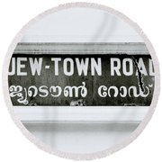 Jew Town Round Beach Towel