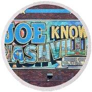 Joe Knows Nashville Round Beach Towel