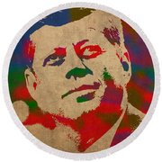 John F Kennedy Jfk Watercolor Portrait On Worn Distressed Canvas Round Beach Towel