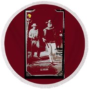 John Wayne And Robert Mitchum Publicity Photo El Dorado 1967 Old Tucson Arizona 1967-2012 Round Beach Towel
