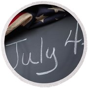 July 4 Sign On Chalkboard Round Beach Towel