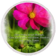 Just Living Is Not Enough 01 Round Beach Towel