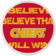 Kansas City Chiefs I Believe Round Beach Towel