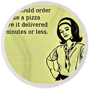 Karma Like Pizza Round Beach Towel