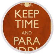 Keep Time And Paradiddle Poster Round Beach Towel