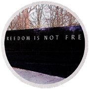 Korean War Veterans Memorial Freedom Is Not Free Round Beach Towel