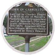 La-007 Town Of Carrollton Round Beach Towel