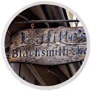 Lafittes Blacksmith Shop Sign Round Beach Towel