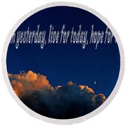 Learn From Yesterday Round Beach Towel