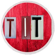 Let It Be License Plate Letter Vintage Phrase Word Artwork On Red Wood Round Beach Towel