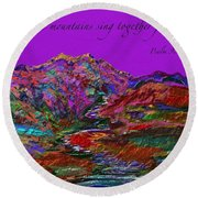 Let The Mountains Sing Round Beach Towel