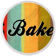 Let's Bake This Round Beach Towel