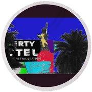 Liberty Motel Sign Statue Of Liberty Phoenix Arizona 1990-2008 Round Beach Towel