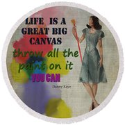 Life Is A Canvas Round Beach Towel
