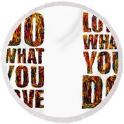 Life Love Acrylic Palette Knife  Round Beach Towel