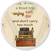 Life Typography-baggage Round Beach Towel