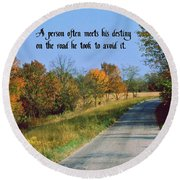 Life's Destiny Round Beach Towel