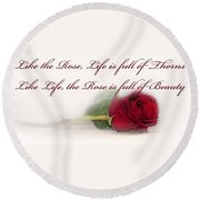 Like The Rose Round Beach Towel by Mechala  Matthews